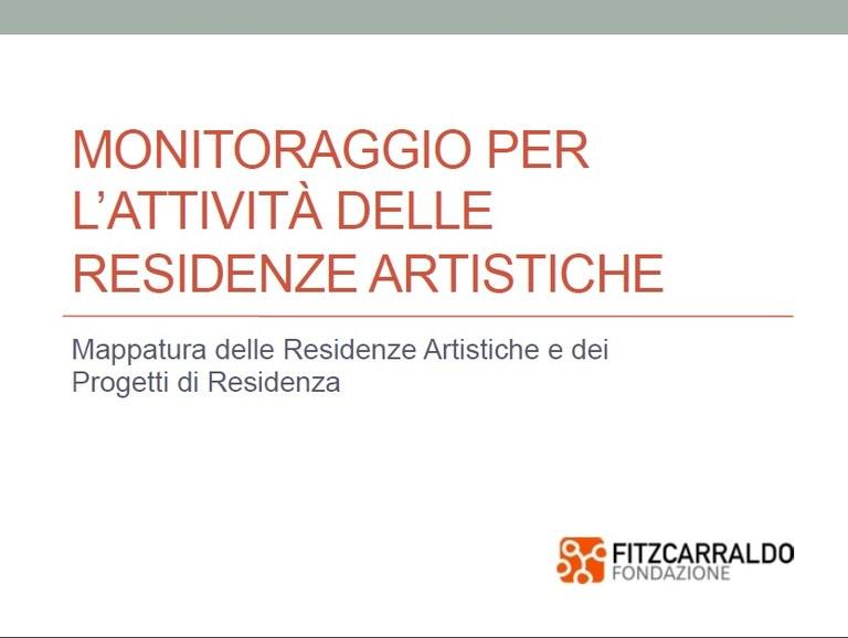 Presentazione monitoraggio per le attivita delle residenze artistiche