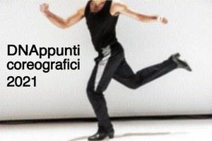 È online il bando di DNAppunti coreografici 2021