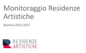 Monitoraggio Residenze Artistiche 2016-2017