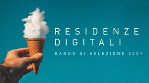 Seconda edizione di Residenze Digitali al via