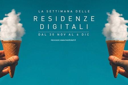 La settimana delle Residenze Digitali