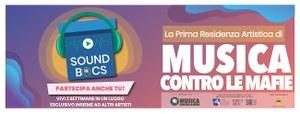 Sound Bocs, la prima Residenza Artistica di Musica Contro le Mafie